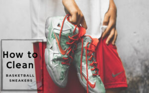 Clean Basketball Shoes